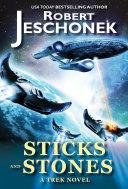 Sticks and Stones  A Trek Novel
