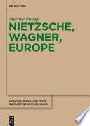Nietzsche  Wagner  Europe