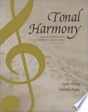 Tonal Harmony, with an Introduction to Twentieth-century Music