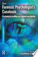 Forensic Psychologists Casebook