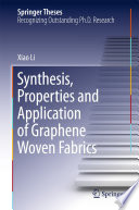 Synthesis Properties And Application Of Graphene Woven Fabrics