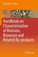 Handbook on Characterization of Biomass  Biowaste and Related By products Book
