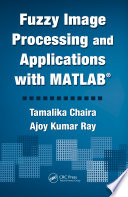 Fuzzy Image Processing And Applications With Matlab Book PDF