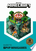 Minecraft Guide To Pvp Minigames Book PDF