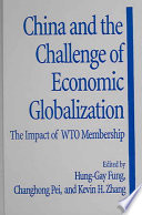 China and the Challenge of Economic Globalization