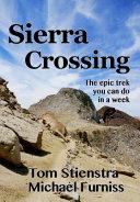 Sierra Crossing: The epic trek you can do in a week