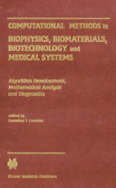 Computational Methods in Biophysics  Biomaterials  Biotechnology and Medical Systems