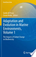 Adaptation and Evolution in Marine Environments  Volume 1