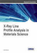 X Ray Line Profile Analysis in Materials Science