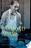 Raymond Adams Book