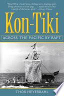 """Kon-Tiki: Across the Pacific by Raft"" by Thor Heyerdahl"