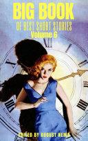 Big Book of Best Short Stories  Volume 6