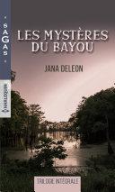 Pdf Les mystères du Bayou Telecharger