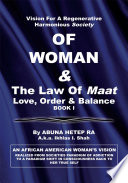 Vision for Regenerative Harmonious Society of Woman   the Law of Maat