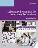 Laboratory Procedures for Veterinary Technicians E-Book