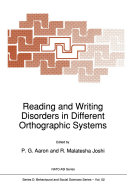 Reading and Writing Disorders in Different Orthographic Systems