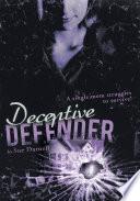 Deceptive Defender Book