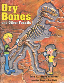 Dry Bones and Other Fossils Book