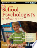"""The School Psychologist's Survival Guide"" by Rebecca Branstetter"