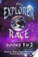 The Explorer Race Books I   II Book