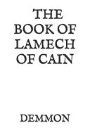The Book Of Lamech Of Cain