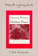 Study   Listening Guide for Concise History of Western Music Book PDF