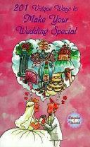 201 Unique Ways to Make Your Wedding Special