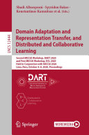 Domain Adaptation and Representation Transfer  and Distributed and Collaborative Learning