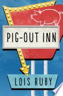 Pig Out Inn