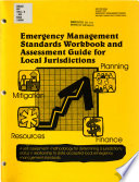 Emergency Management Standards Workbook and Assessment Guide for Local Jurisdictions