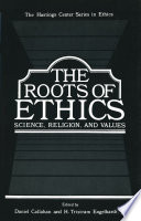 The Roots of Ethics