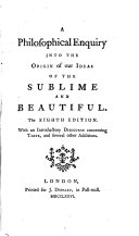 A Philosophical Enquiry Into The Origin Of Our Ideas Of The Sublime And Beautiful By E Burke