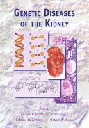 """Genetic Diseases of the Kidney"" by Richard P. Lifton, Stefan Somlo, Gerhard H. Giebisch, Donald W. Seldin"