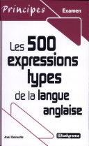 Les 500 expressions types de la langue anglaise ebook
