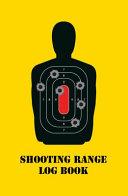 Shooting Range Log Book