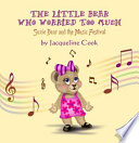 The Little Bear Who Worried Too Much Book