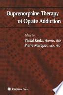 Buprenorphine Therapy of Opiate Addiction
