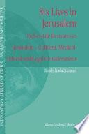 Six Lives In Jerusalem