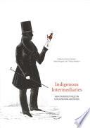 Indigenous Intermediaries