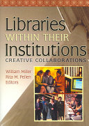 Libraries Within Their Institutions