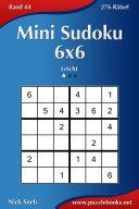 Mini Sudoku 6x6 - Leicht - Band 44 - 276 Rätsel