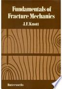 Fundamentals of Fracture Mechanics