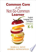 Common Core For The Not So Common Learner Grades K 5