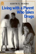 Living With A Parent Who Takes Drugs