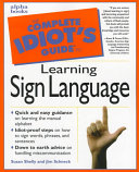 The Complete Idiot s Guide to Learning Sign Language