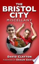 The Bristol City Miscellany