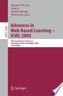 Advances in Web Based Learning   ICWL 2005
