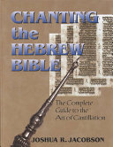 Chanting the Hebrew Bible Book