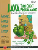 Java Thin client Programming for a Network Computing Environment