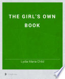The Girl s Own Book Book